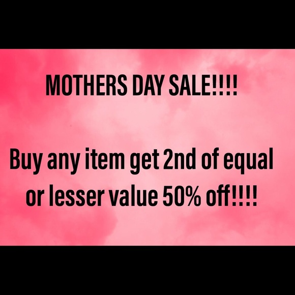 Other - EXPIRED!MOTHER'S DAY SALE!!! Buy 1 get 1 50% off!!